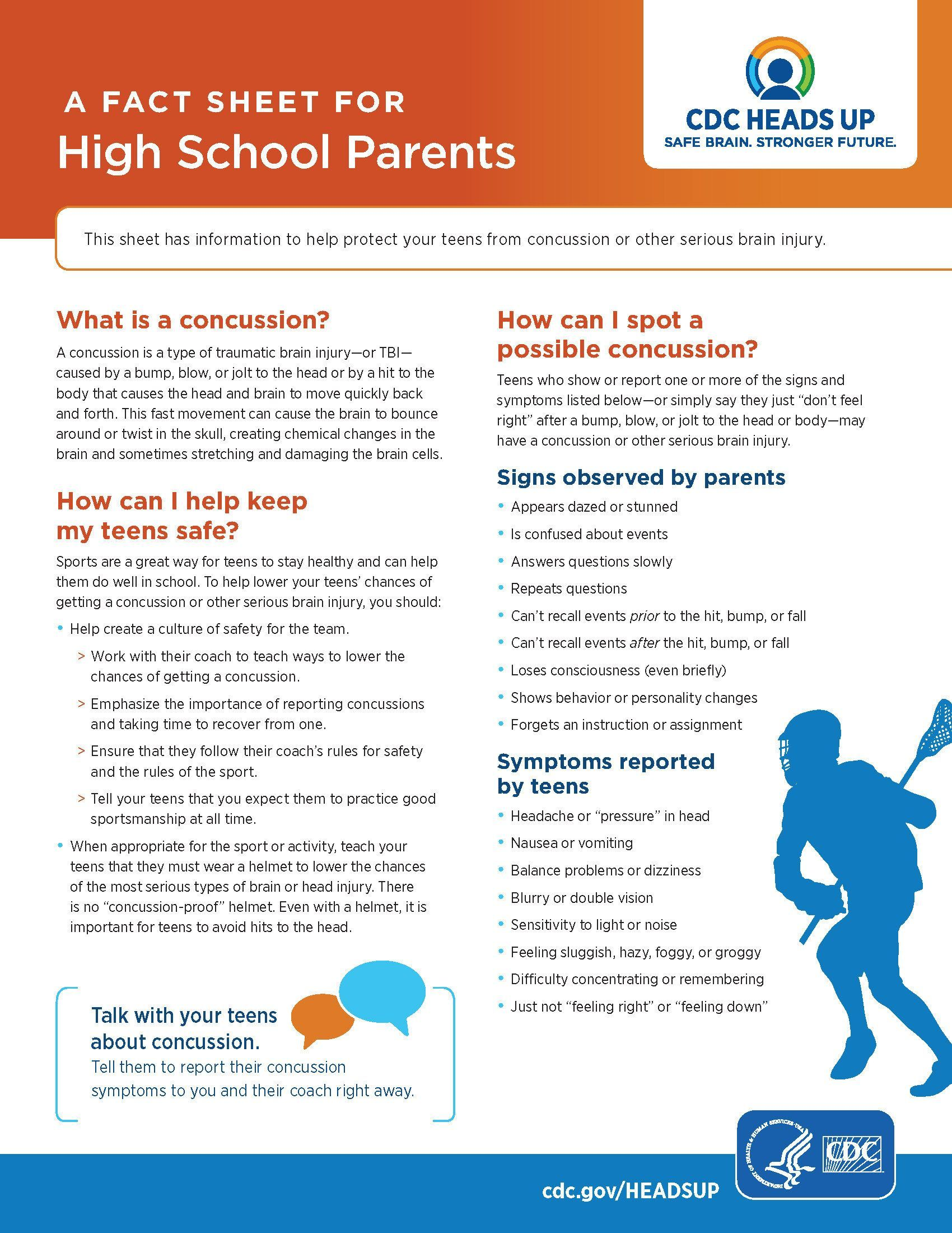 If you think you or your child may have a concussion, view the CDC's Heads Up! Parents Fact Sheet here.