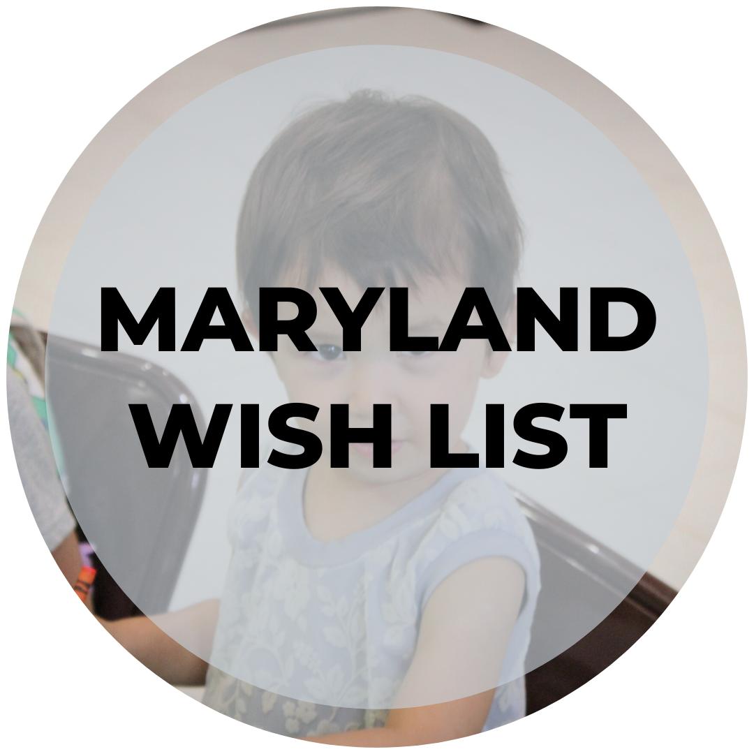 Maryland Wish List