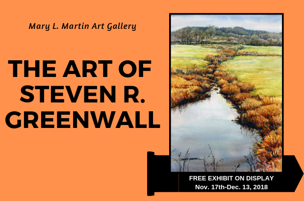Steven R. Greenwall Art Exhibit