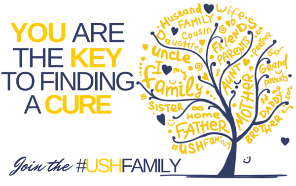 Image of USH Family Tree with text: You are the key to finding a cure. Join the USH family.