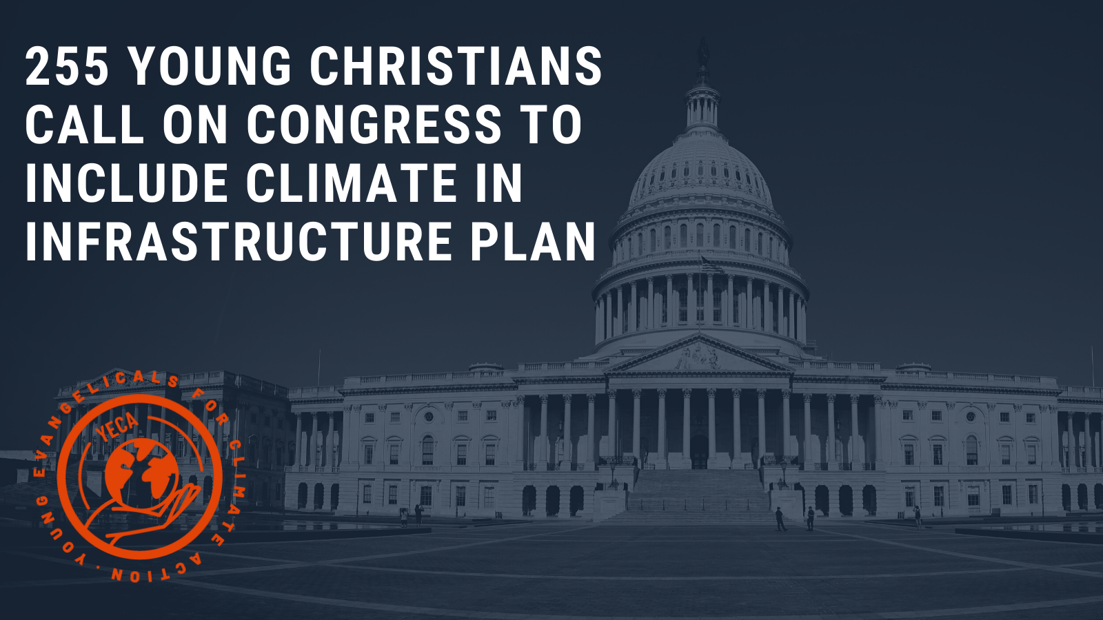 255 Young Christians Call on Congress to Include Clean Energy and Climate Justice in Infrastructure Package