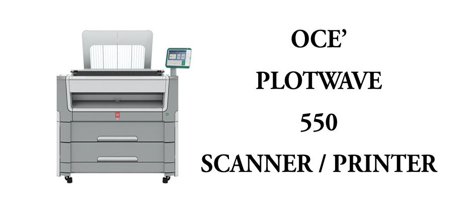 PLOTWAVE 550 - SCANNER / PRINTER