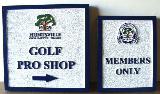 "E14216  - Carved and Sandblasted HDU Signs for Huntsville Country Club, ""Pro Shop"" and ""Members Only"""