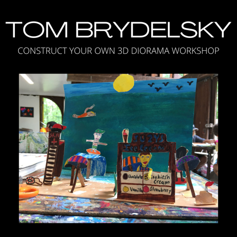Construct your Own 3D Diorama Workshop with Tom Brydelsky