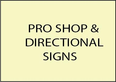 2. -  E14200 - Pro Shop & Directional Signs