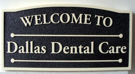 BA11616 - Dental Office Sign, Sandblasted Urethane