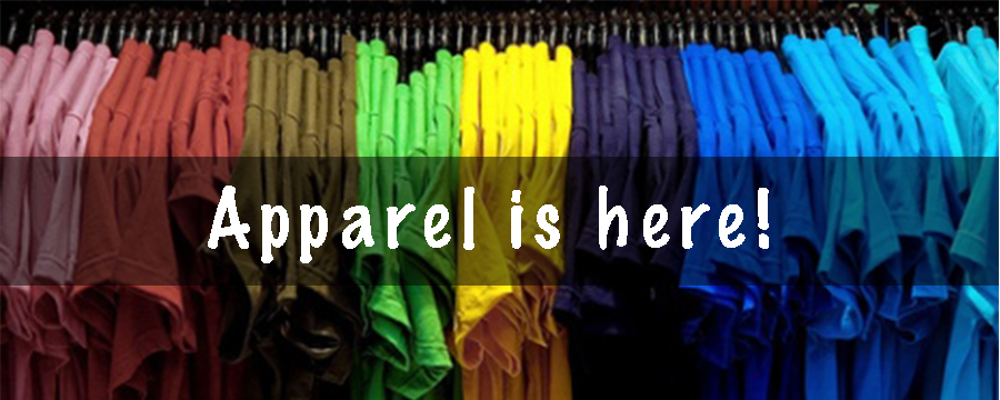 Apparel is Here!