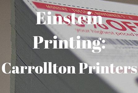 Carrollton Printing Services - Einstein Printing