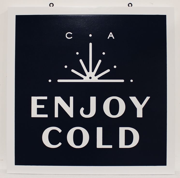 """SA28855 -  Carved HDU Hanging  Sign  for the """"Enjoy Cold"""" Company."""
