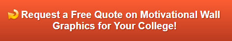 Free quote on motivational wall graphics for colleges