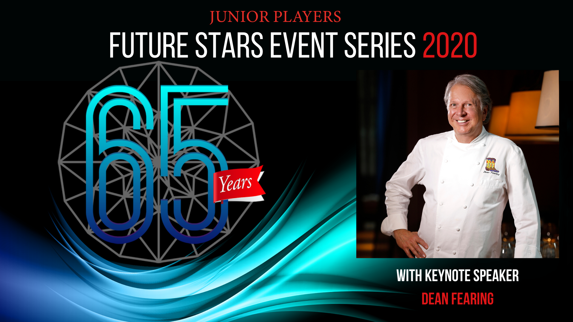 Future Stars Event Series Featuring Keynote Speaker Dean Fearing