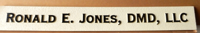 "B11064 - Doctor of Medical Dentistry (DMD) Corporation Sign ""Ronald E Jones, DMD, LLC"""