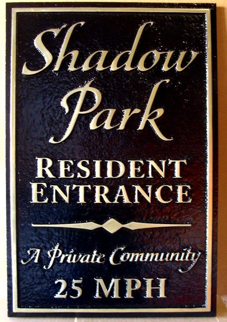 """KA20598 - Carved HDU (or Wood Avail.) Apartment Entrance Sign """"A Private Community,"""" 25 MPH Speed Limit"""