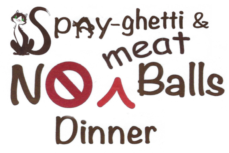 Spay-Ghetti and No (Meat) Balls Dinner