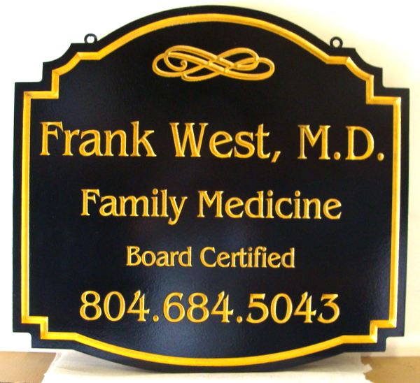 "B11034 - Carved 3D  HDU Sign for Medical Office of ""Frank West, M.D., Family Medicine"""