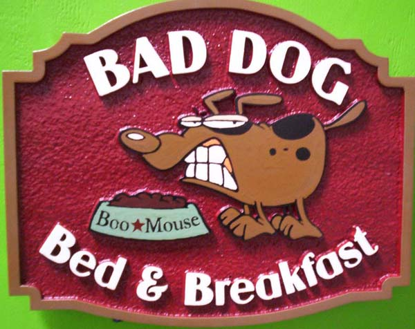 "T29090 -  Carved  HDU Sign for the ""Bad Dog"", Bed &  Breakfast (B&B)"
