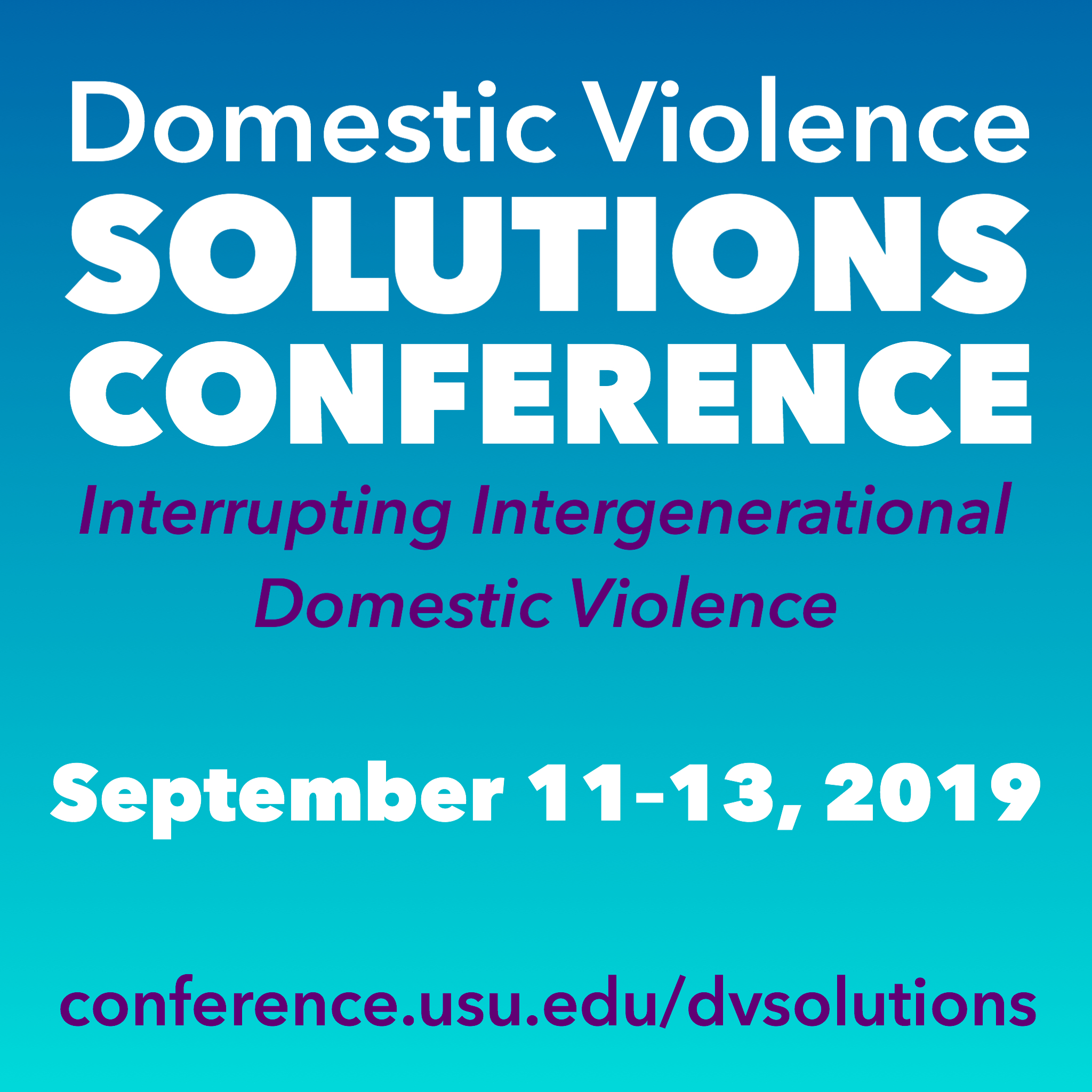 Domestic Violence Solutions: Interrupting Intergenerational Domestic VIolence