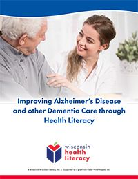 Improving Alzheimer's Disease and Other Dementia Care through Health Literacy