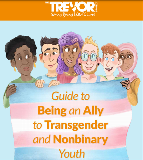 A Guide to Being an Ally to Transgender and Nonbinary Youth
