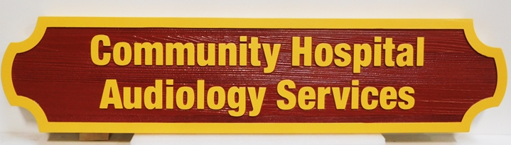 """B11254 - Carved and Sandblasted  Wood Grain  Sign for the """"Community Hospital and Audiology Services"""""""