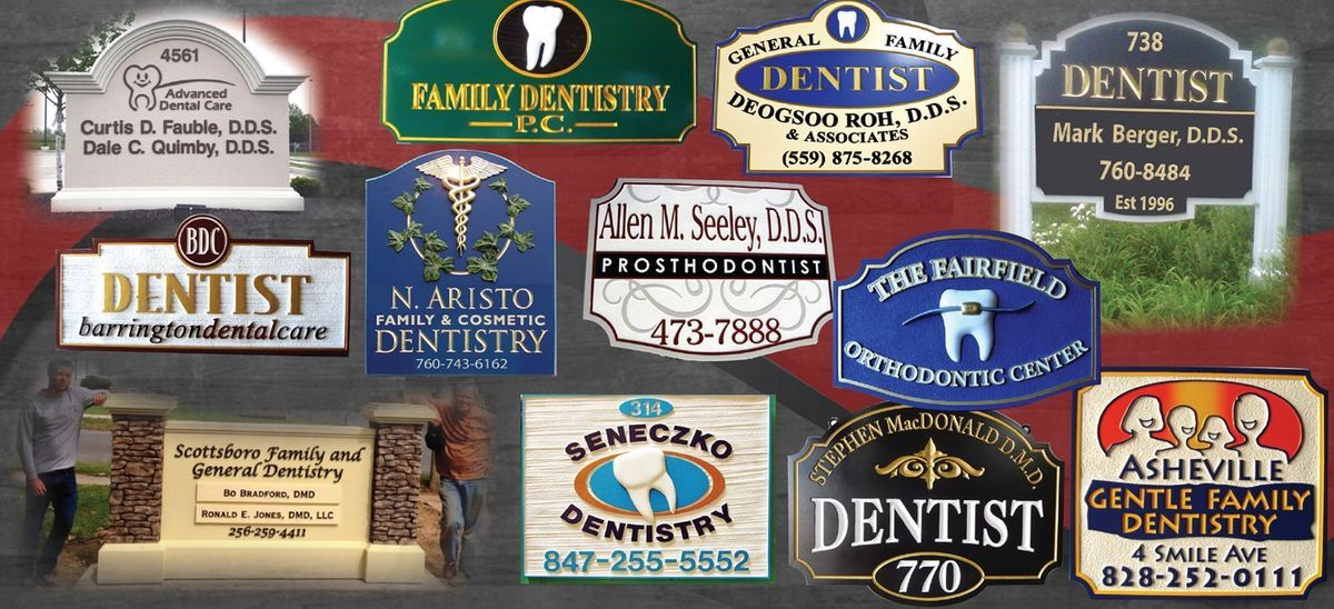 dentist sign, dental office sign