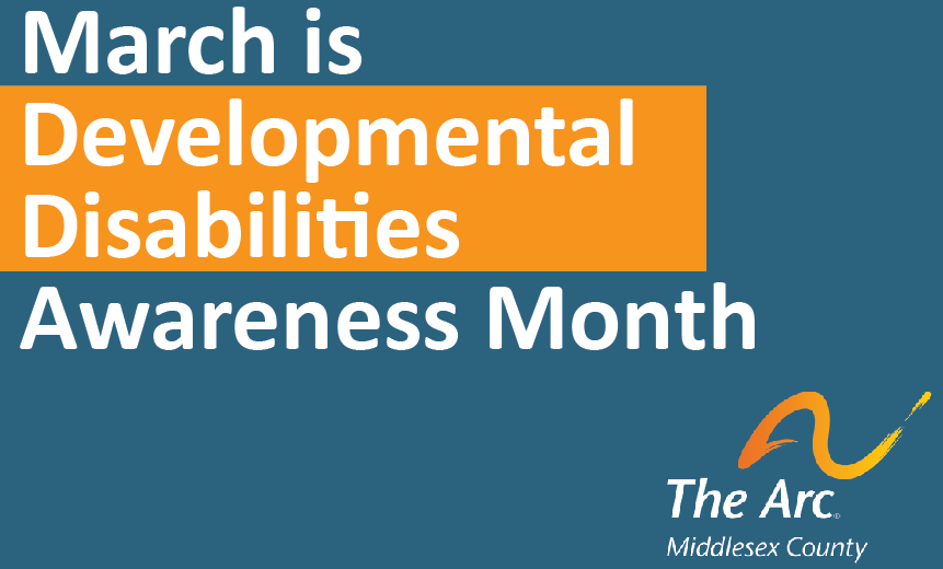 March is Developmental Disabilities Month
