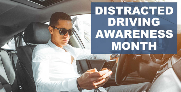 April Is Distracted Driving Awareness Month