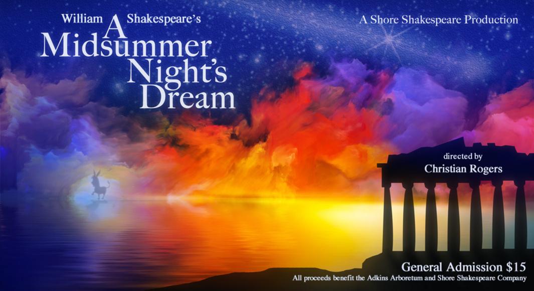A Midsummer Night's Dream - June 2, 3, 4...