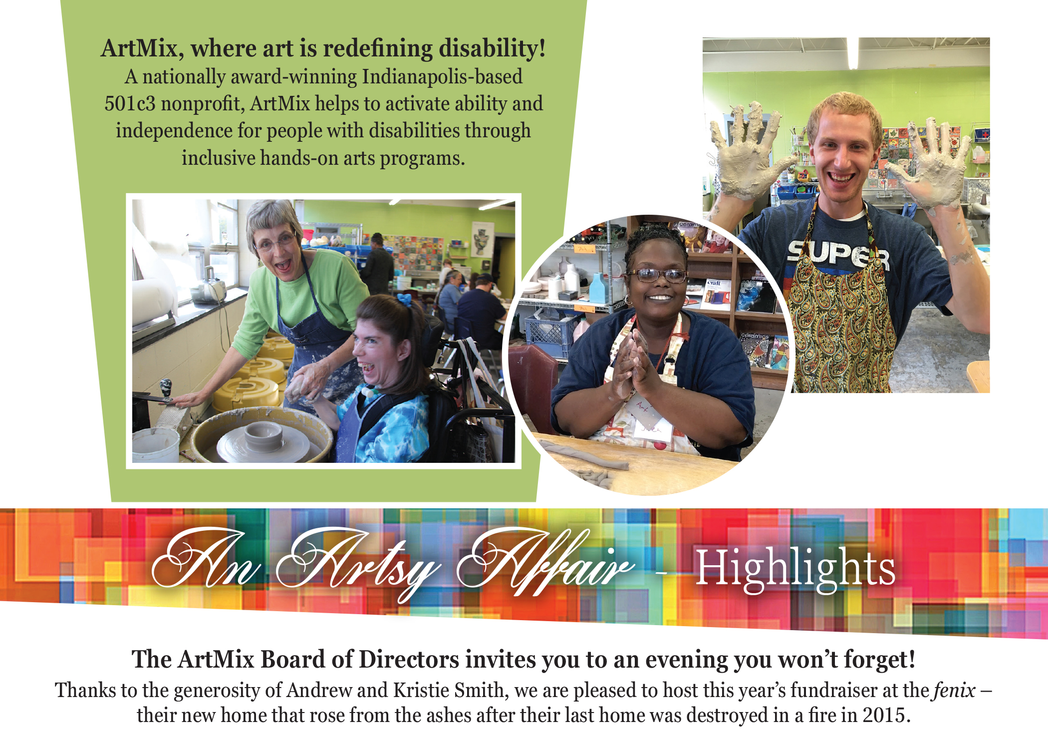 ArtMix, where art is redefining disability! A nationally award-winning Indianapolis-based 501c3 nonprofit, ArtMix helps to activate ability and independence for people with disabilities through inclusive hands-on arts programs. An Artsy Affair - Highlight