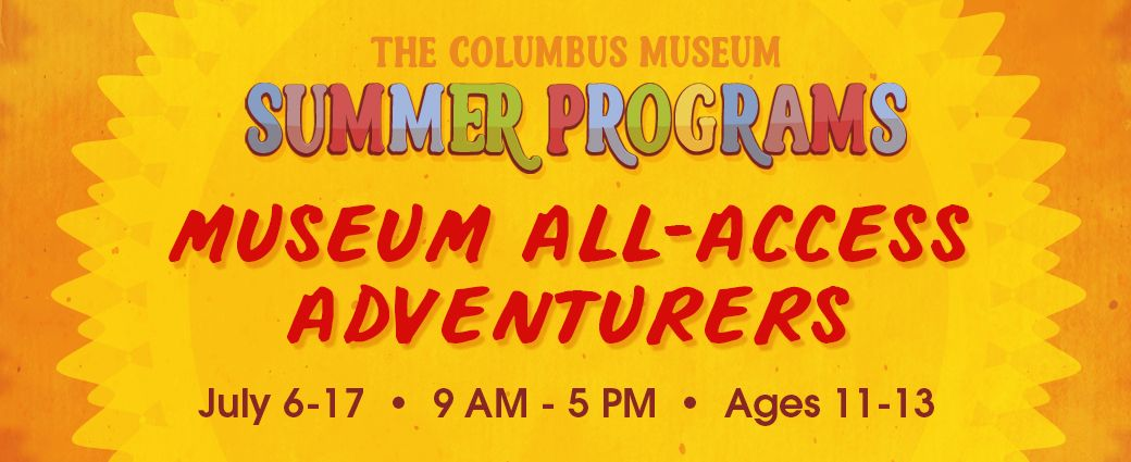 Summer Camp: Museum All-Access Adventures (Ages 11-13)