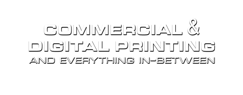 Commercial & Digital Printing