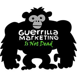 Guerrilla Marketing Is Not Dead