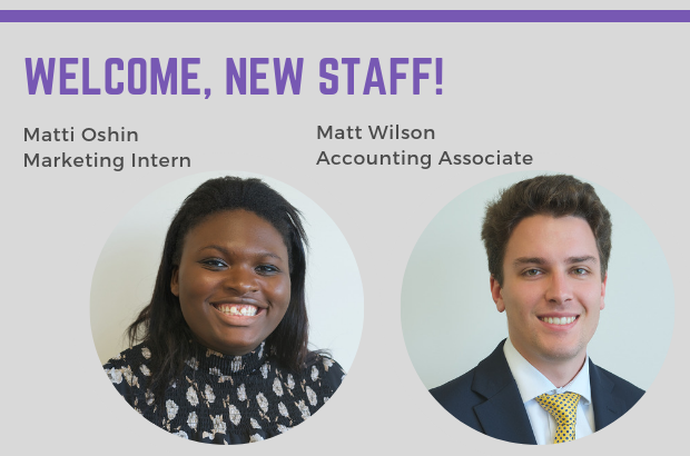 Welcome New Staff, Matti Oshin and Matt Wilson