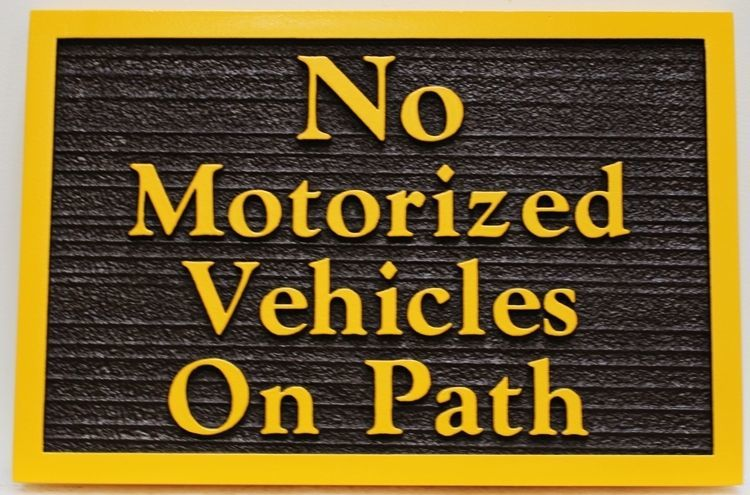 "H17137 - Carved 2.5-D and Sandblasted Wood Grain HDU  Sign for ""No Motorized Vehicles on Path"""