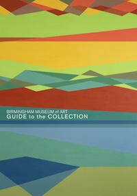 Birmingham Museum of Art: Guide to the Collection