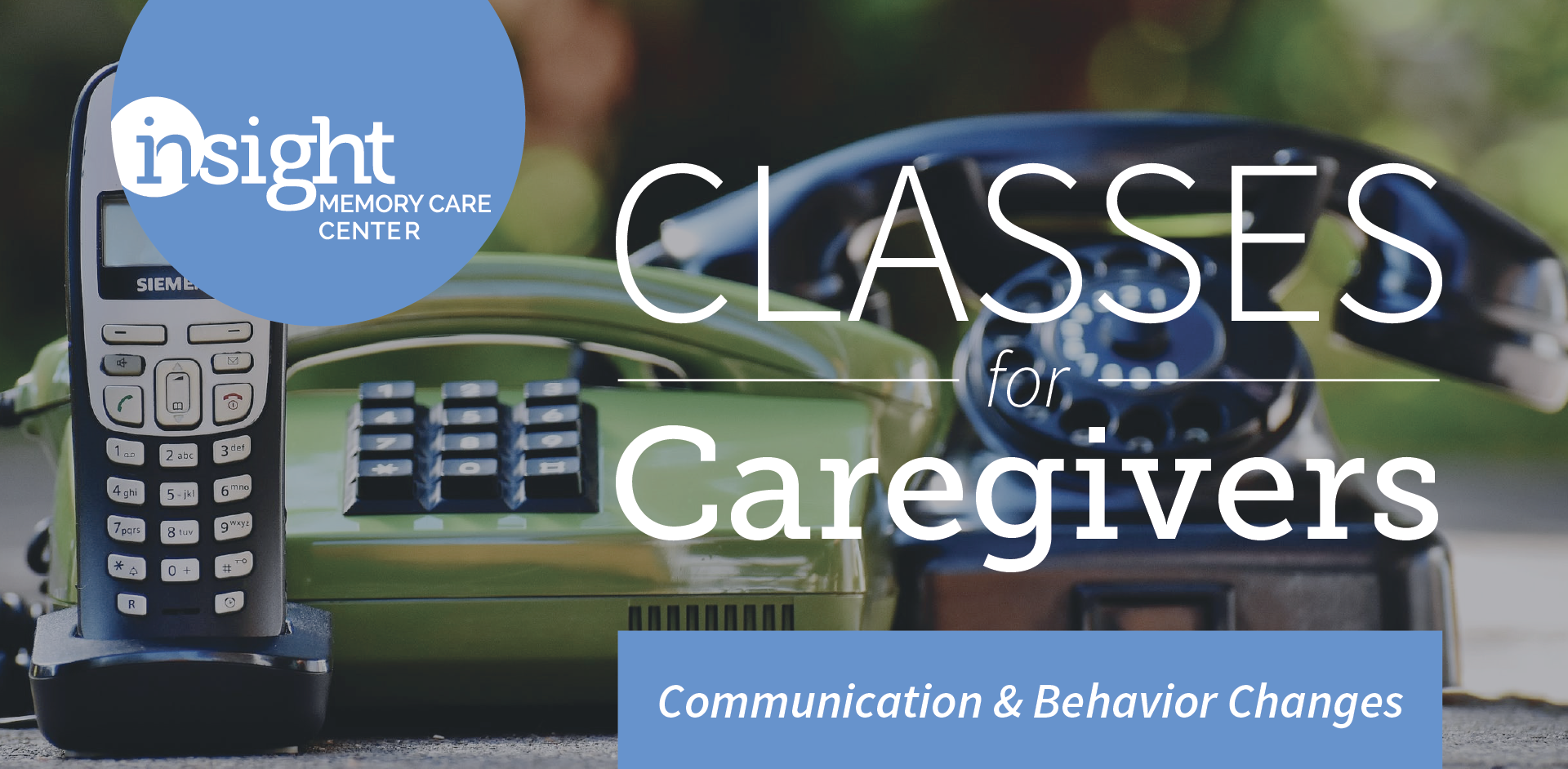 Adjusting to Communication and Behavior Changes in Dementia
