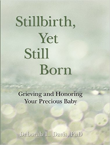 Stillbrith, Yet Still Born