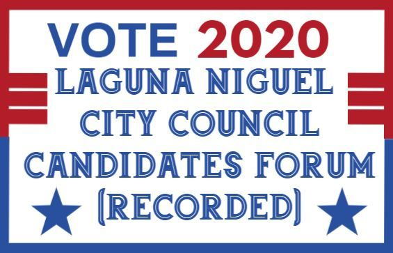 Laguna Niguel City Council Candidate Forum - You will need to type in this Pass Code:  *Z2jM0x&  (Do not cut & paste)