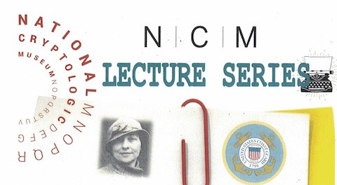 Jan 2020 NCM Lecture Series: Elizebeth Friedman - Register Now!