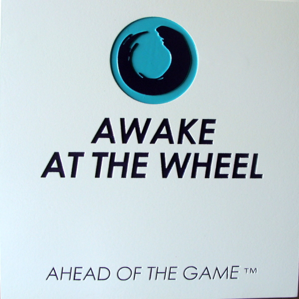 "S28089 - Engraved  High Density Urethane Sign ""Awake at the Wheel"""