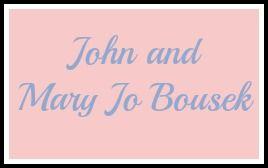 John & Mary Jo Bousek