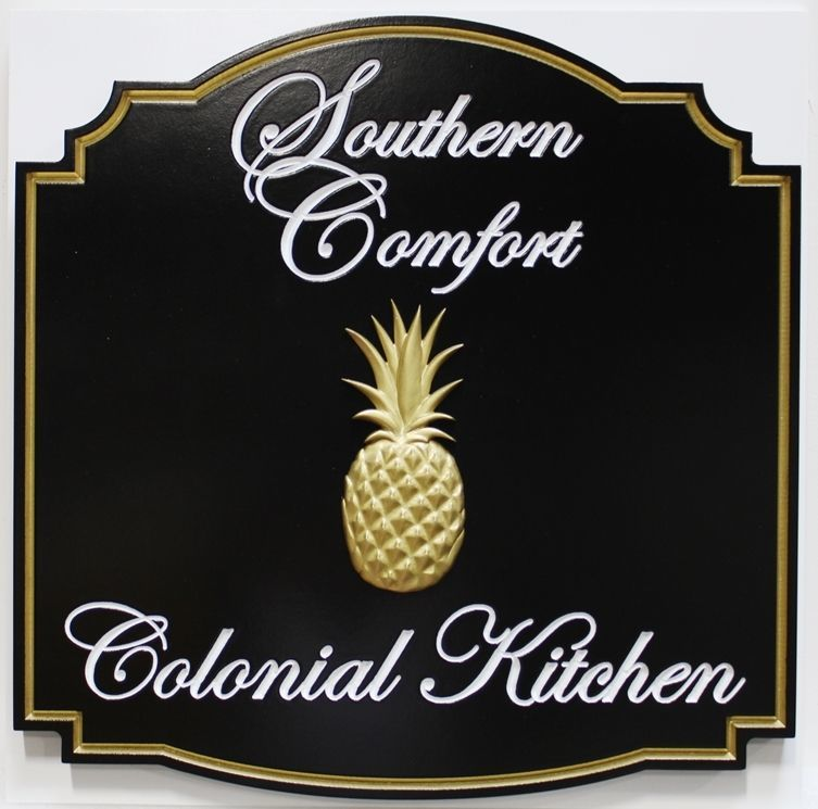 Q25008 - Carved Engraved HDU Sign for Southern Comfort Colonial Kitchen, with Pineapple Carved in 3-D Bas-Relief
