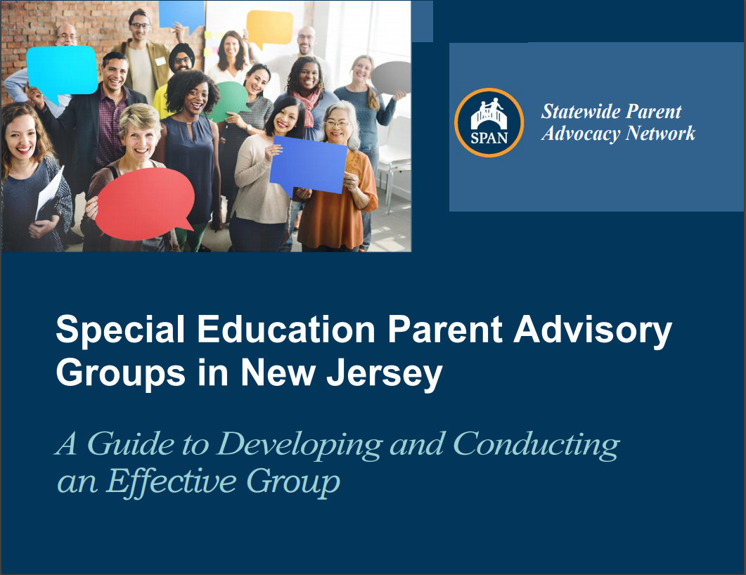 Special Education Parent Advisory Groups in New Jersey l Guide to Developing and Conducting an Effective Group