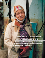 Urban Vulnerability in Southeast Asia Summary of Vulnerability Assessments in Mekong-Building Climate Resilience in Asian Cities (M-BRACE)