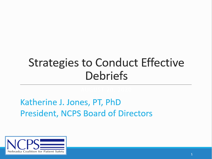 Strategies to Conduct Effective Debriefs