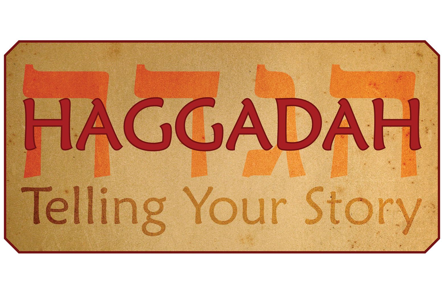 Haggadah: Telling Your Story In The Time of Coronavirus