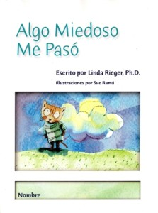 Algo Miedosa Me Pasó (Something Scary Happened to Me, in Spanish)