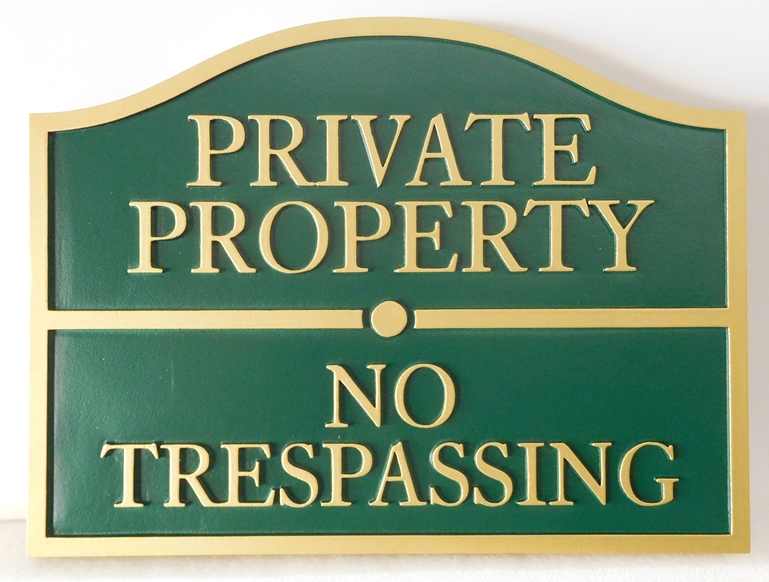 I18570 - Carved Private Property and No Trespassing Sign