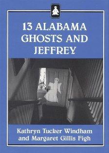 13 Alabama Ghosts and Jeffrey (Commemorative Edition)