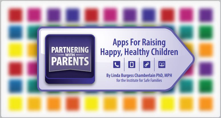 Partnering with Parents: Apps for Raising Happy, Healthy Children